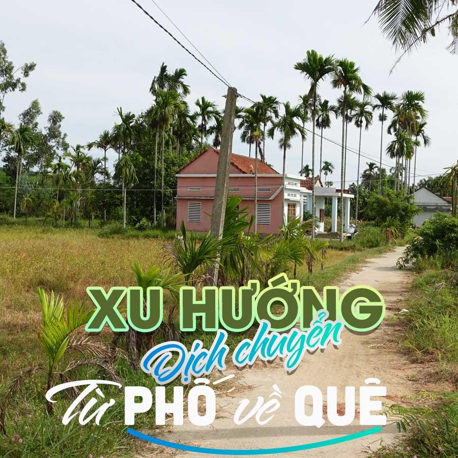 xu-huong-dich-chuyen-tu-pho-ve-que